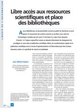 Libre accès aux ressources scientifiques et place des bibliothèques