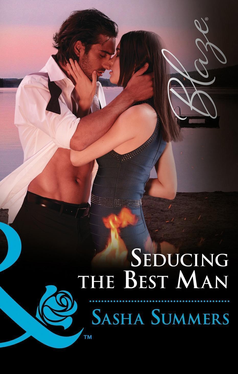 Seducing The Best Man (Mills & Boon Blaze) (Wild Wedding Nights, Book 1)