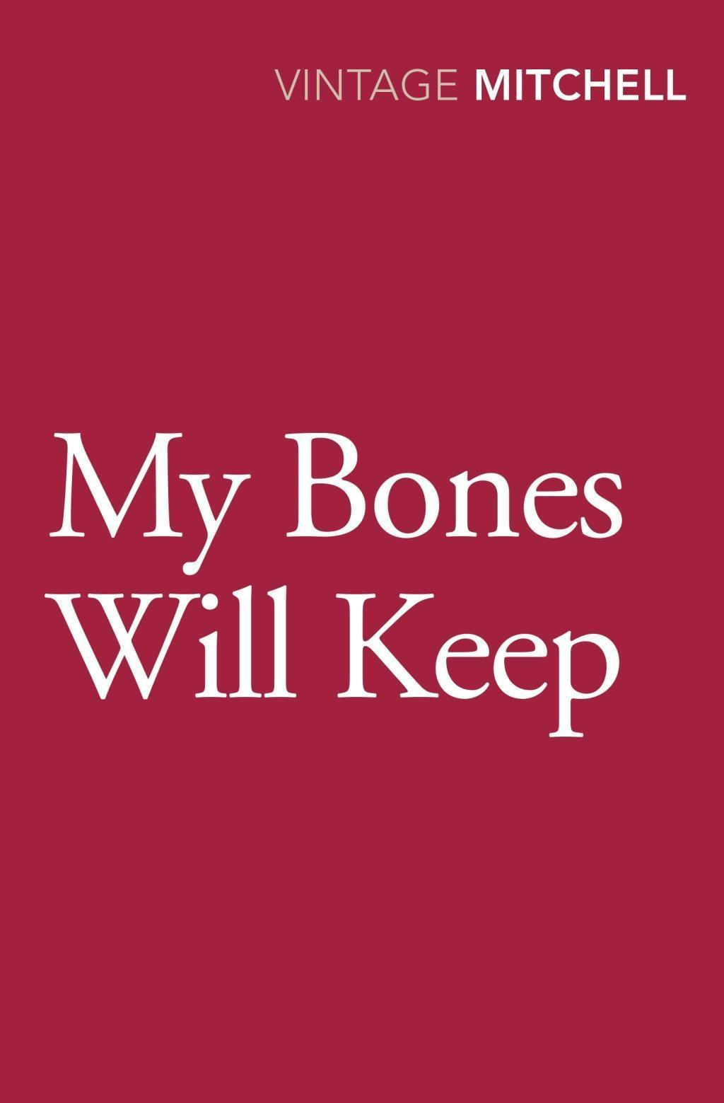 My Bones Will Keep