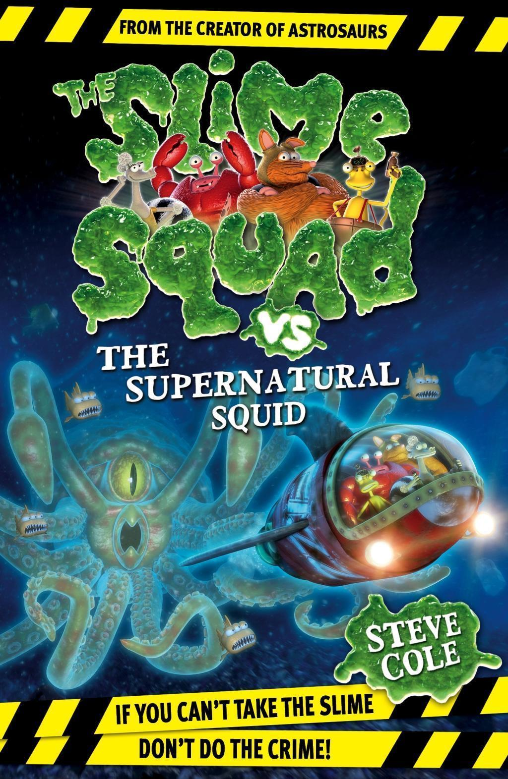 Slime Squad Vs The Supernatural Squid