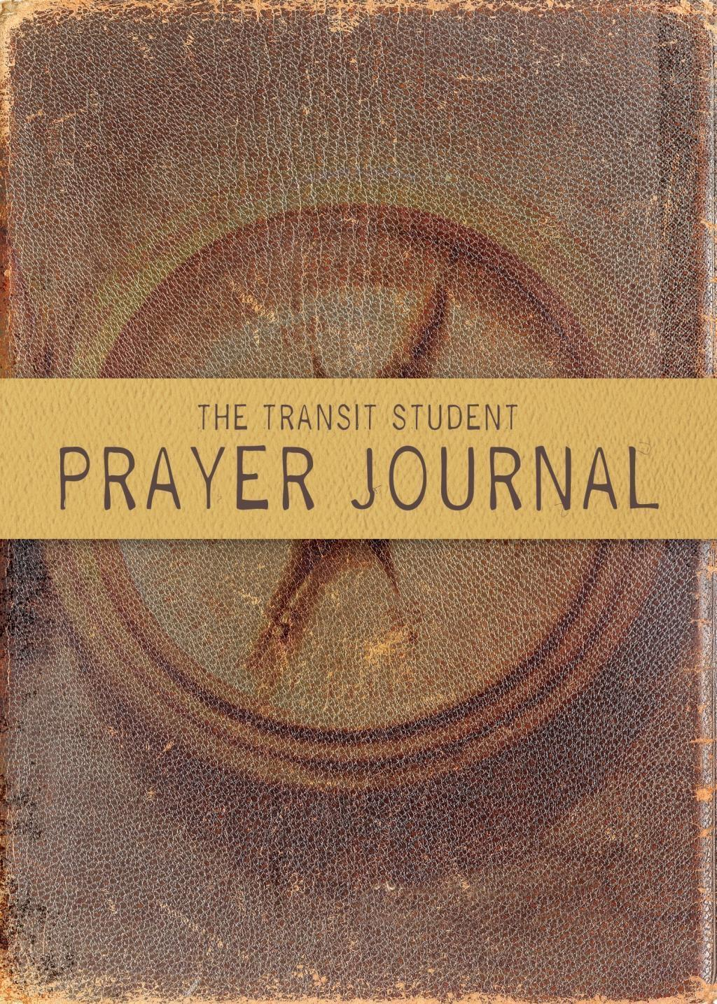 The Transit Student Prayer Journal