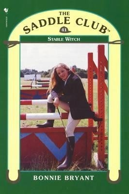 Saddle Club 41 - Stable Witch
