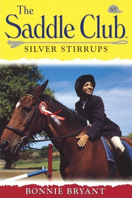 Saddle Club 65: Silver Stirrups