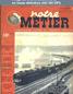 NOTRE METIER LA VIE DU RAIL numéro 166 du 13 septembre 1948