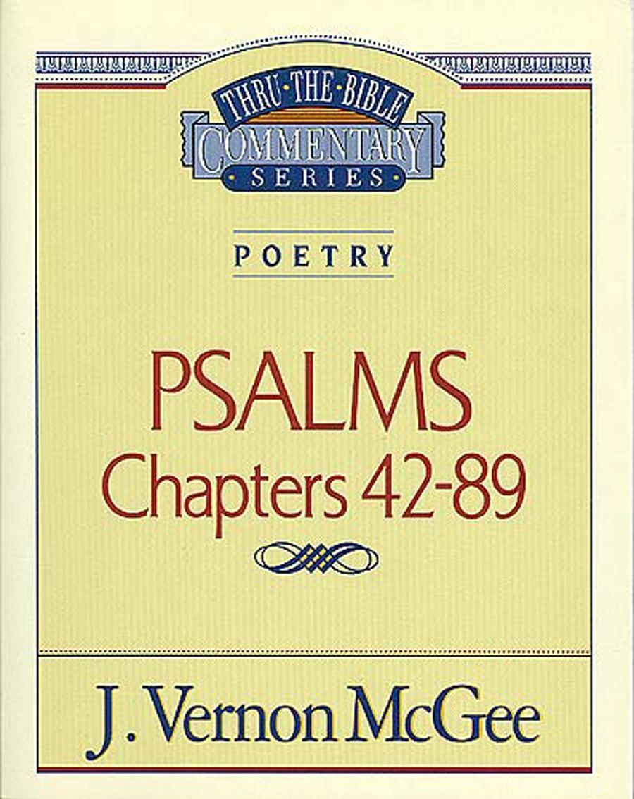 Poetry: Psalms II Chapters 42-89