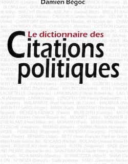 Le dictionnaire des citations politiques