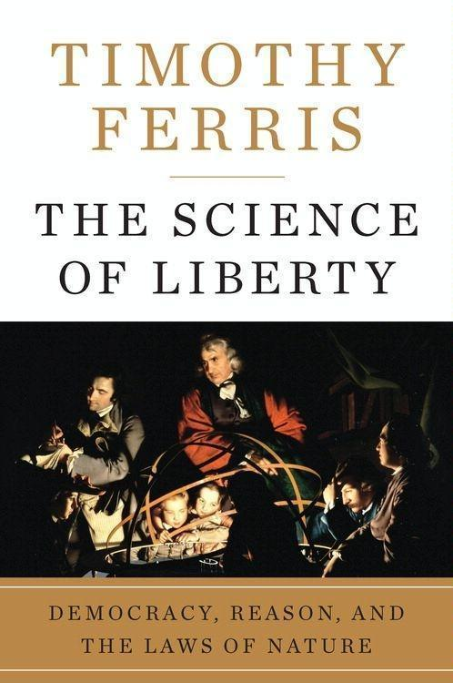The Science of Liberty