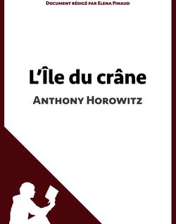 L'Île du crâne de Anthony Horowitz (Fiche de lecture)
