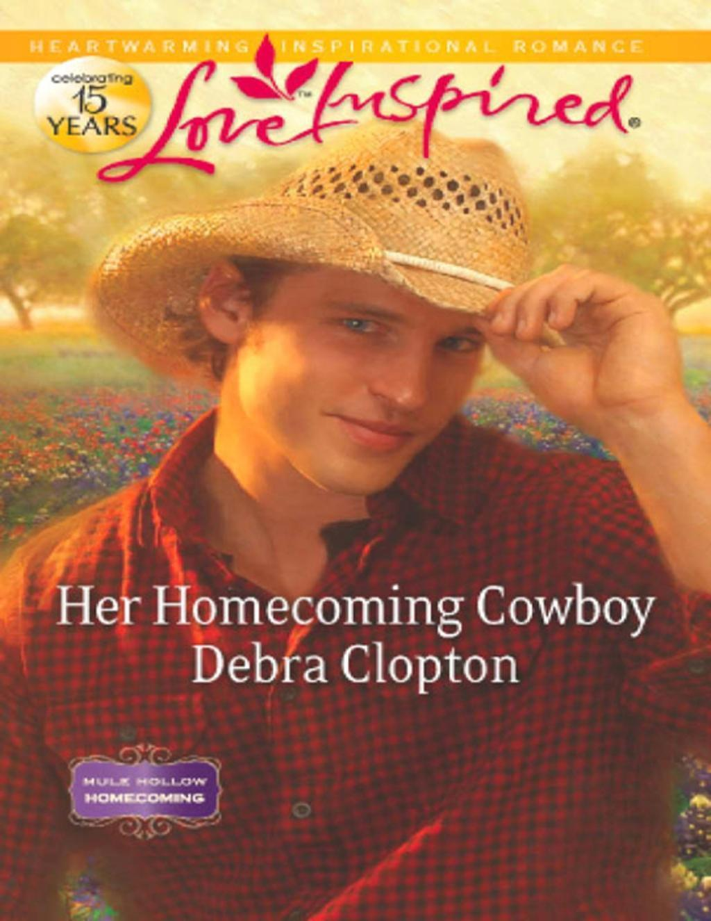 Her Homecoming Cowboy (Mills & Boon Love Inspired) (Mule Hollow Homecoming, Book 3)