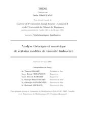 Analyse mathématique et numérique de certains modèles de viscosité turbulente