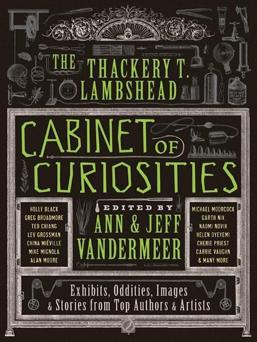 The Thackery T. Lambshead Cabinet of Curiosities