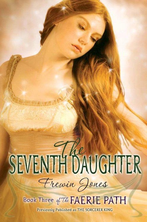 The Faerie Path #3: The Seventh Daughter