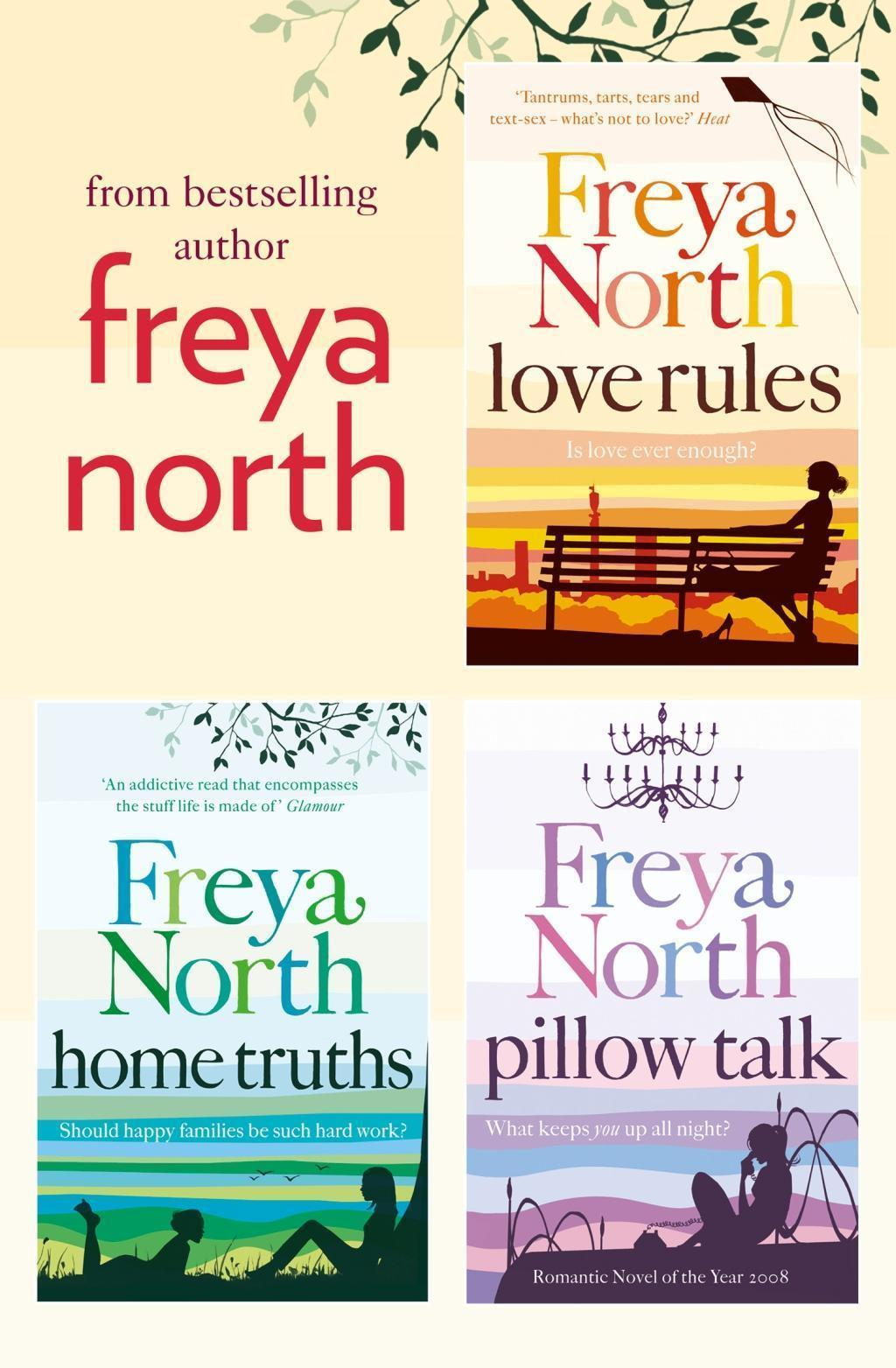 Freya North 3-Book Collection: Love Rules, Home Truths, Pillow Talk
