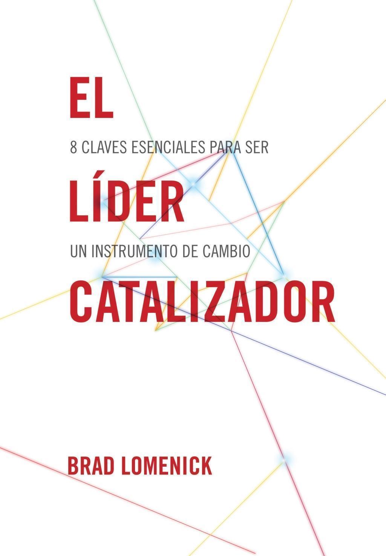 El líder catalizador