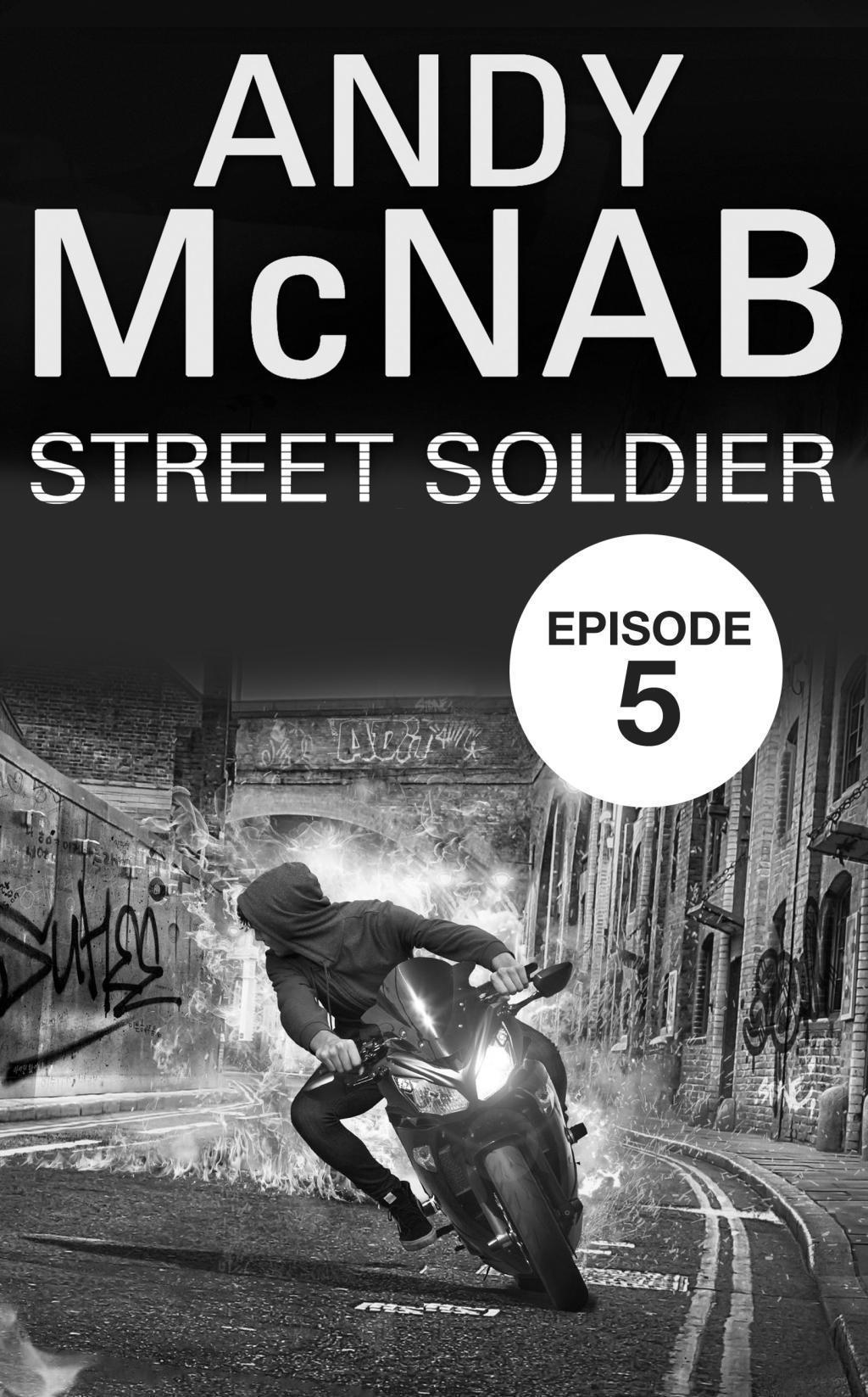 Street Soldier: Episode 5