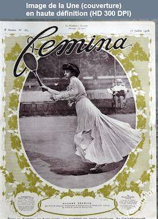 FEMINA numéro 180 du 15 juillet 1908