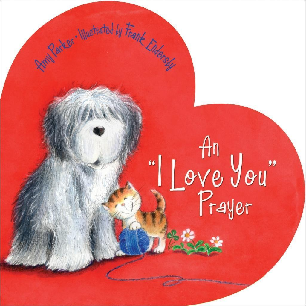 An 'I Love You' Prayer