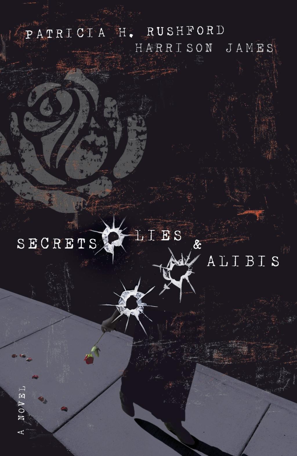 Secrets, Lies and   Alibis