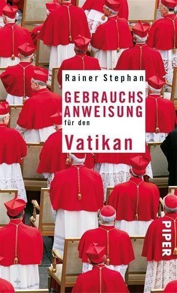 Gebrauchsanweisung für den Vatikan