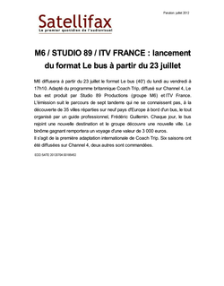 article du 04 juillet 2012 - M6 / STUDIO 89 / ITV FRANCE : lancement du format Le bus à partir du 23 juillet