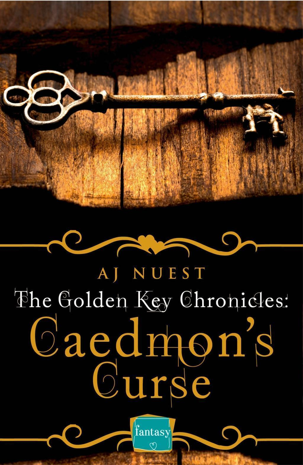 Caedmon's Curse: HarperImpulse Fantasy Romance (A Serial Novella) (The Golden Key Chronicles, Book 3)