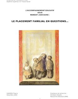 LE PLACEMENT FAMILIAL EN QUESTIONS...