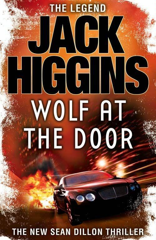 The Wolf at the Door (Sean Dillon Series, Book 17)