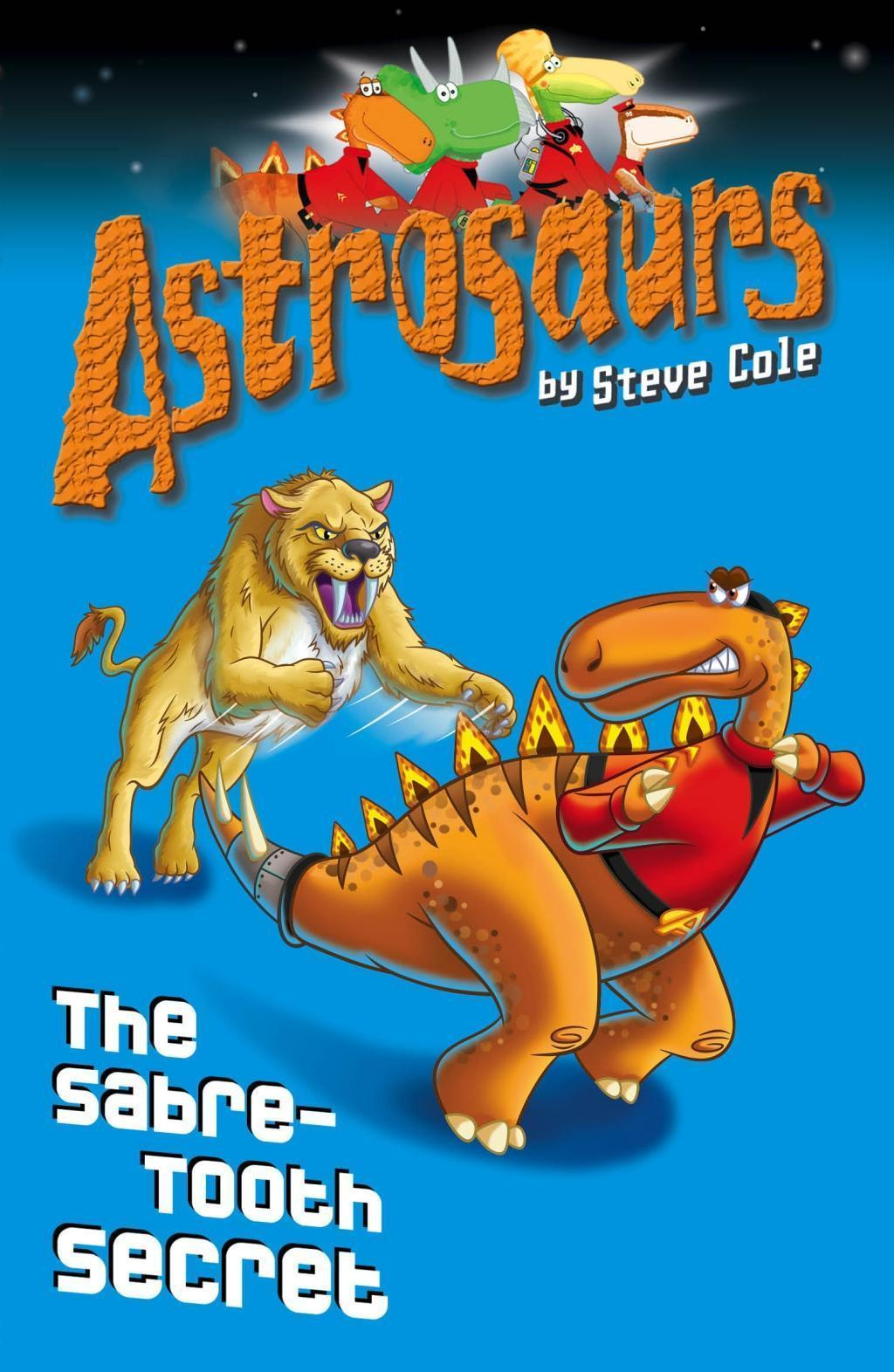 Astrosaurs 18: The Sabre-Tooth Secret