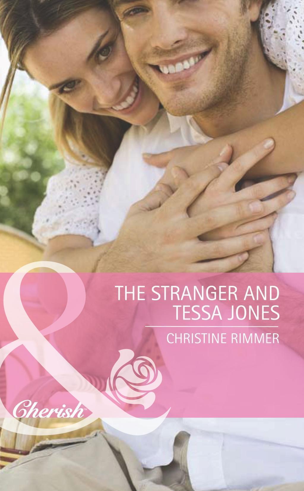 The Stranger and Tessa Jones (Mills & Boon Cherish) (Famous Families, Book 1)