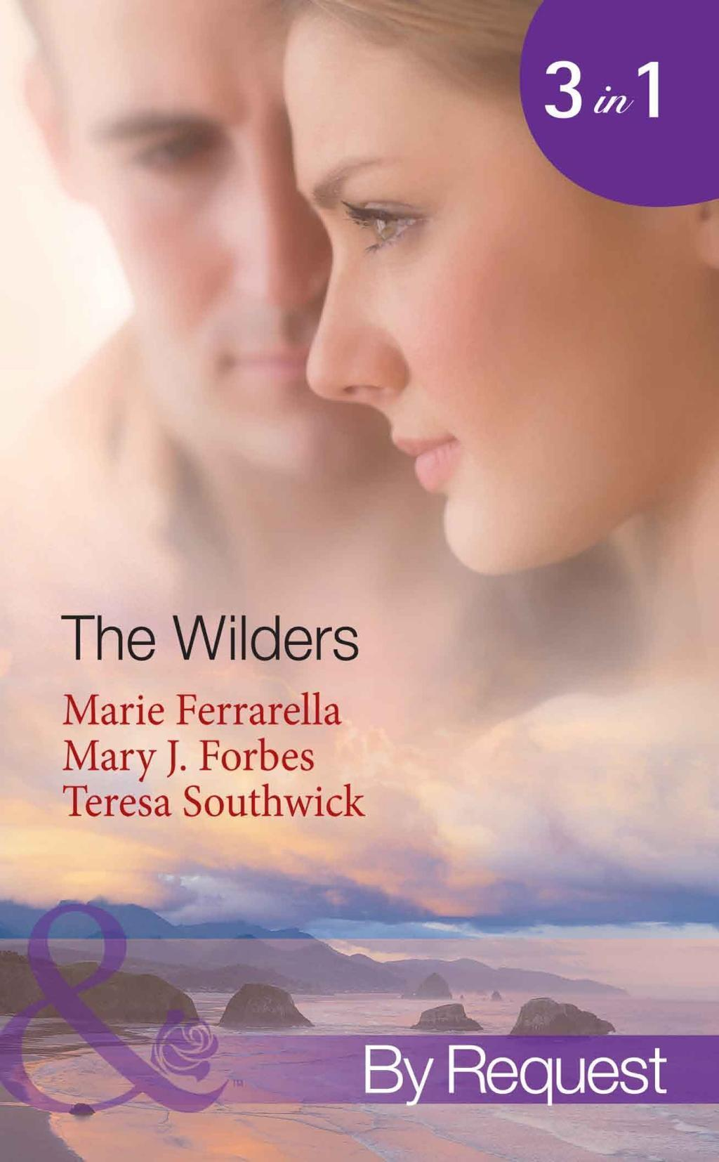 The Wilders: Falling for the M.D. / First-Time Valentine / Paging Dr. Daddy (Mills & Boon By Request) (The Wilder Family, Book 1)