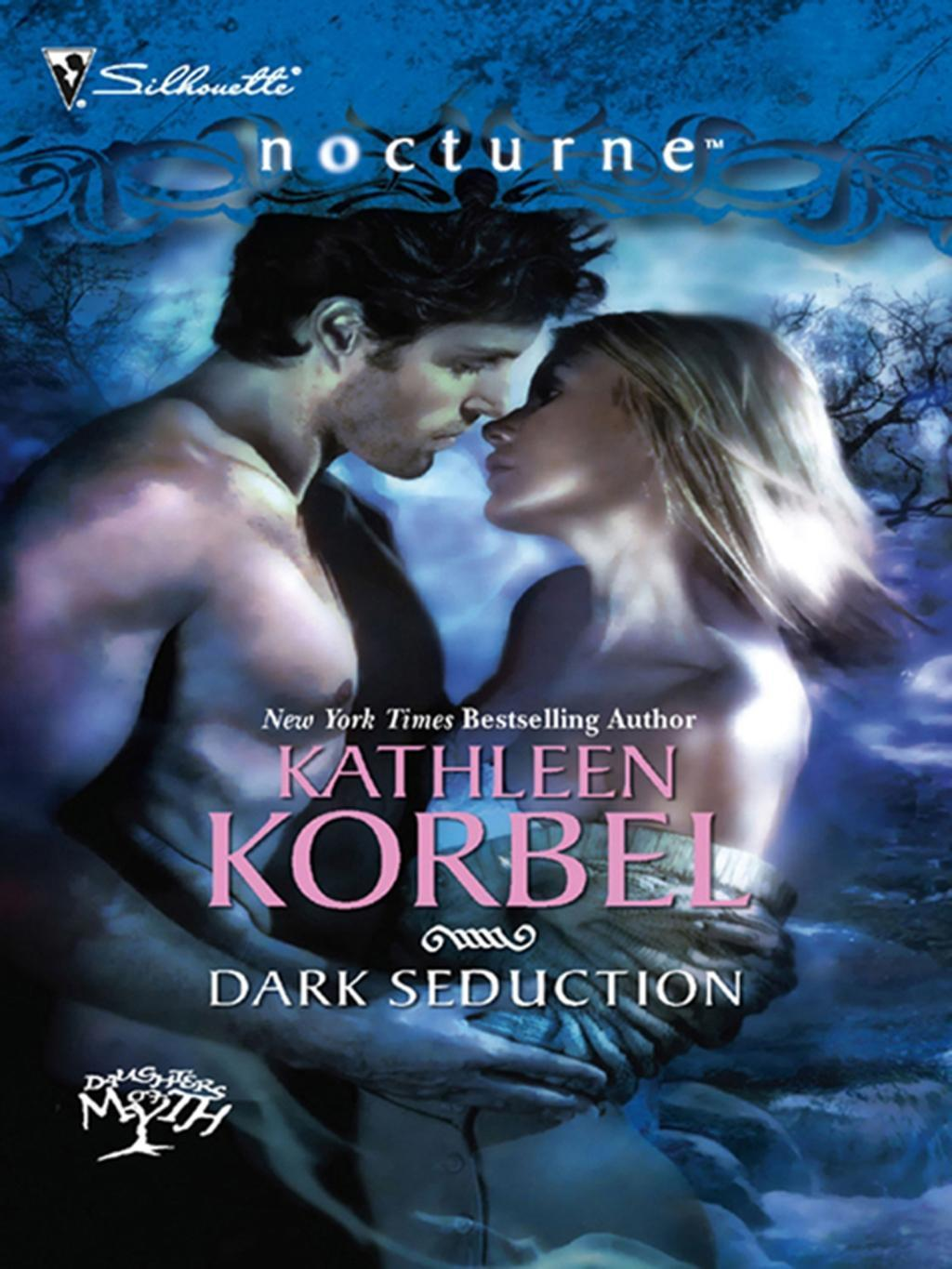 Dark Seduction (Mills & Boon Intrigue) (Daughters of Myth, Book 2)