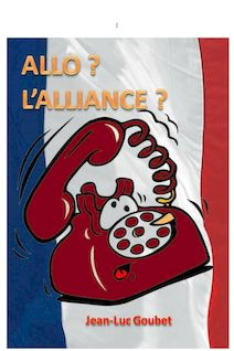 ALLO? L'ALLIANCE ?