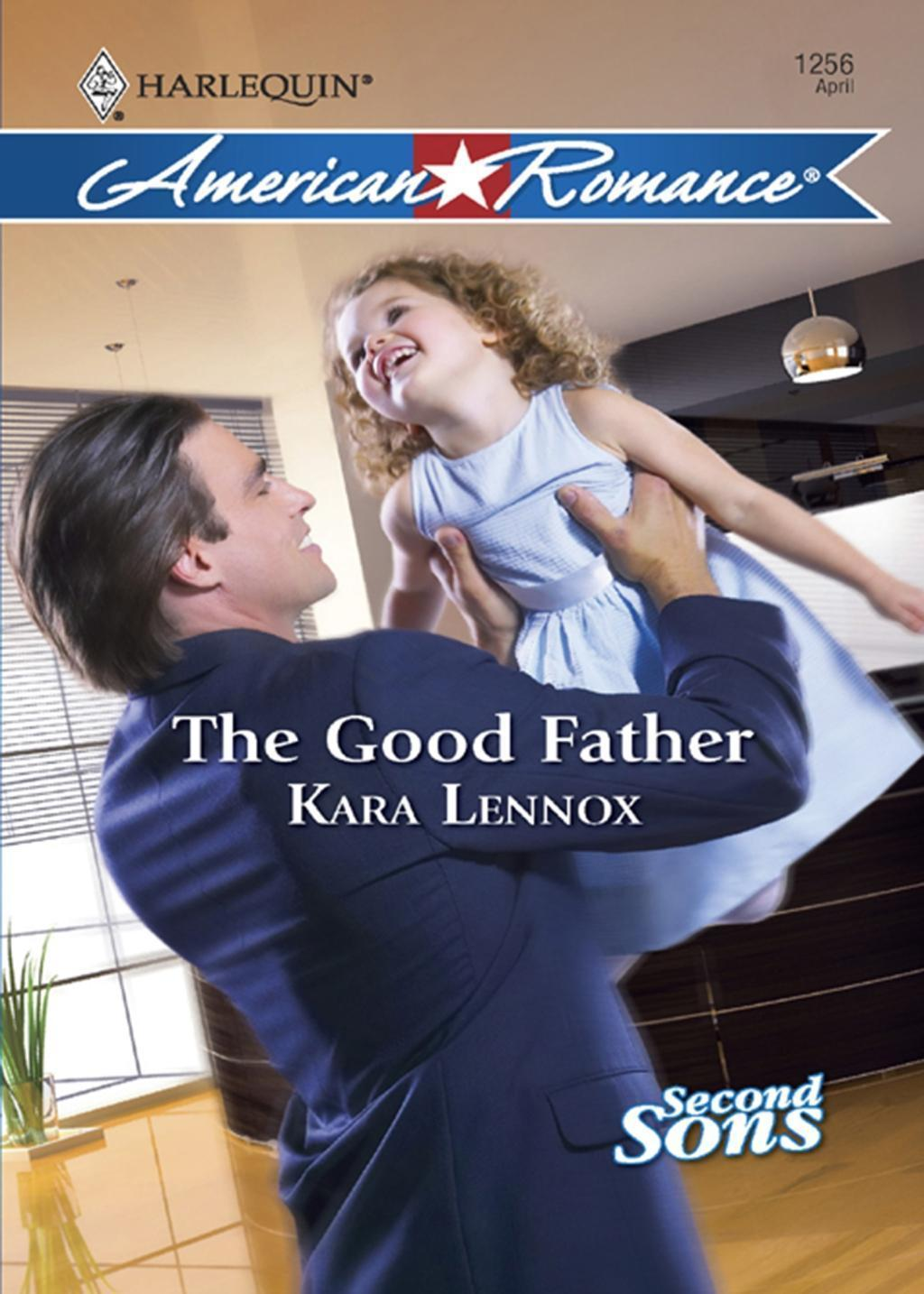 The Good Father (Mills & Boon Love Inspired) (Second Sons, Book 3)