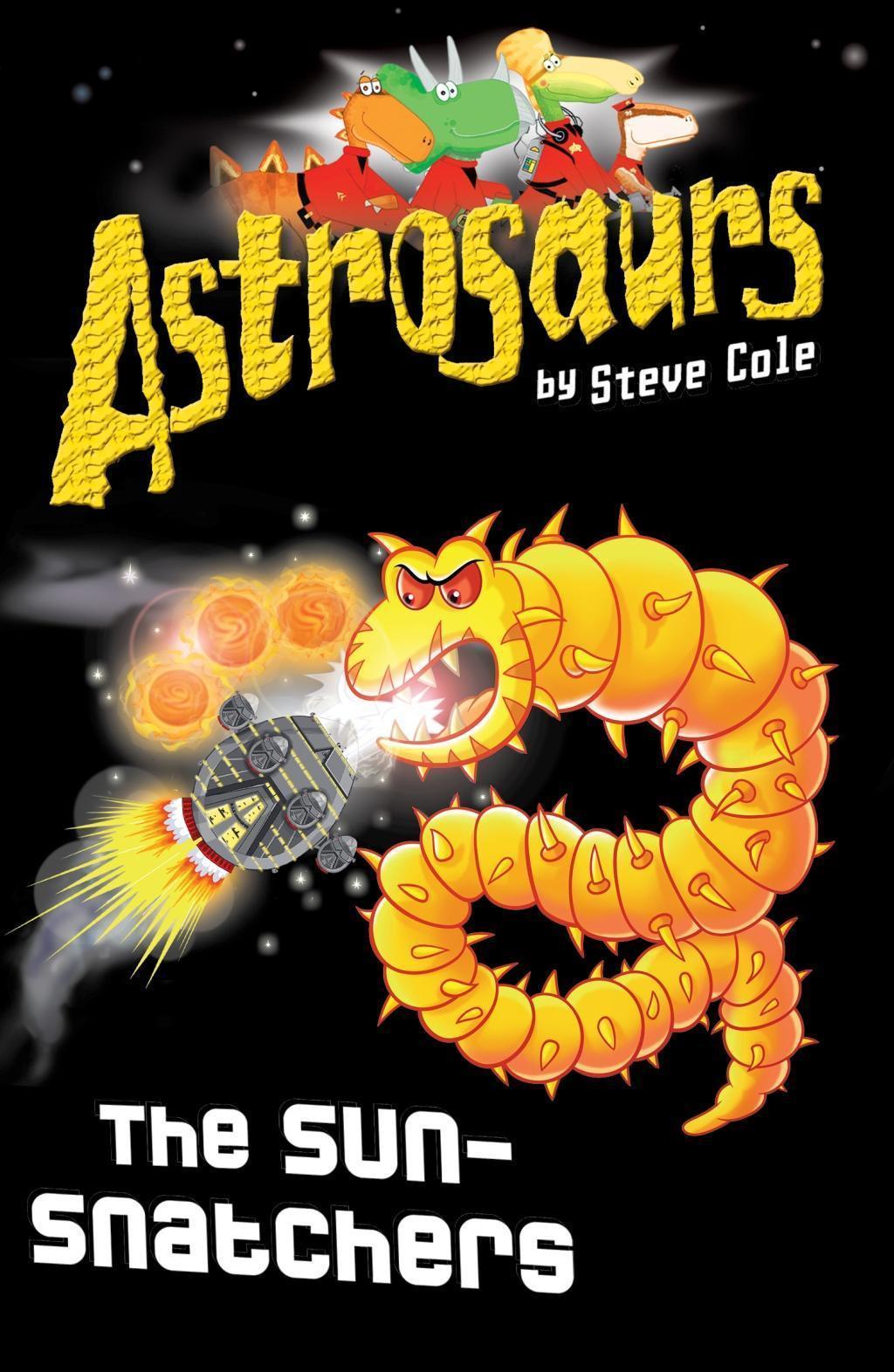 Astrosaurs 12: The Sun-Snatchers