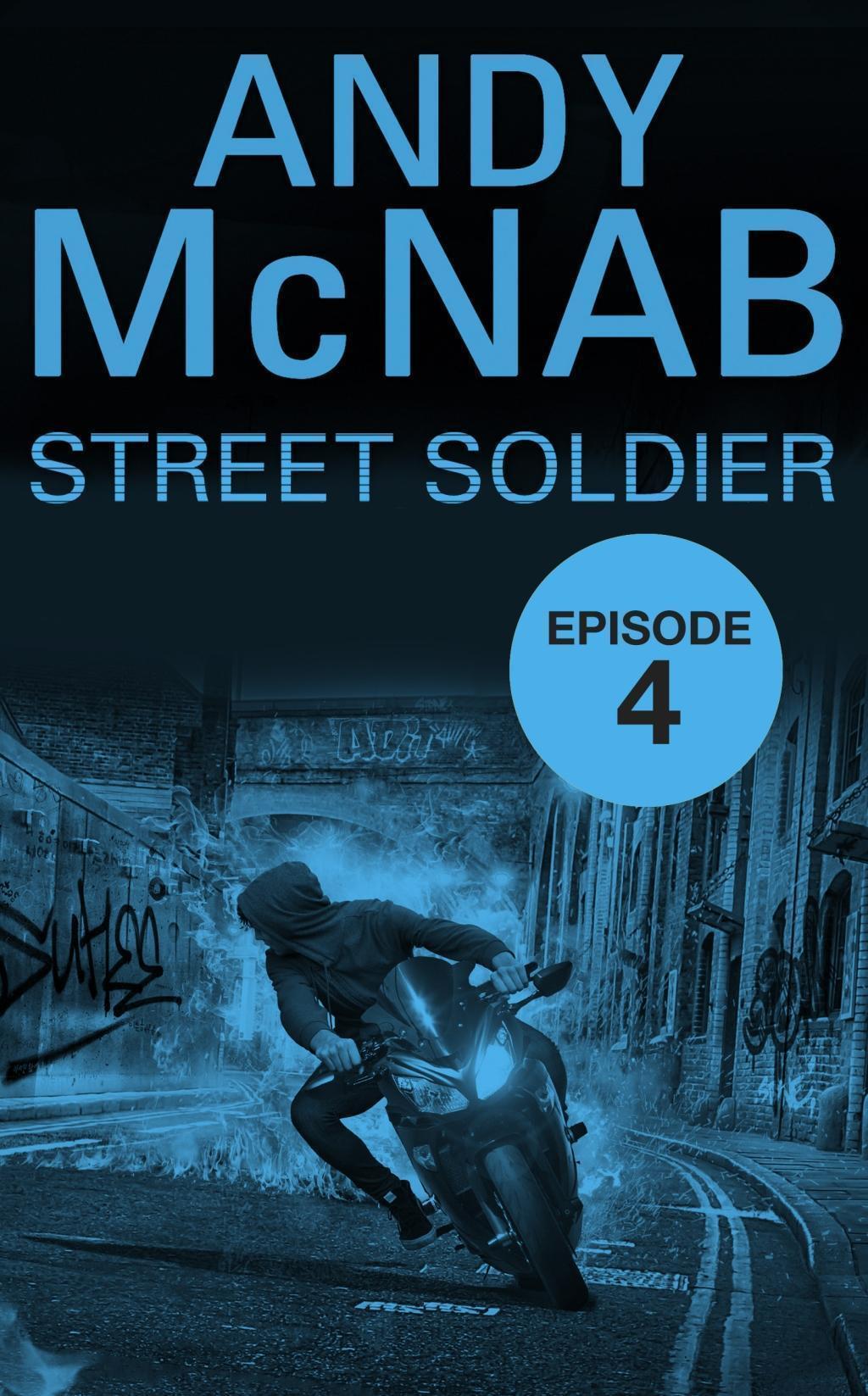 Street Soldier: Episode 4