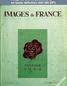 IMAGES DE FRANCE PLAISIR DE FRANCE numéro 104 du 01 janvier 1944