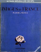 IMAGES DE FRANCE PLAISIR DE FRANCE numéro 80 du 01 septembre 1941
