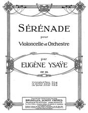 Partition violoncelle et partition de piano, Sérénade, Op.22, Sérénade, Op.22 pour Violoncelle et Orchestre