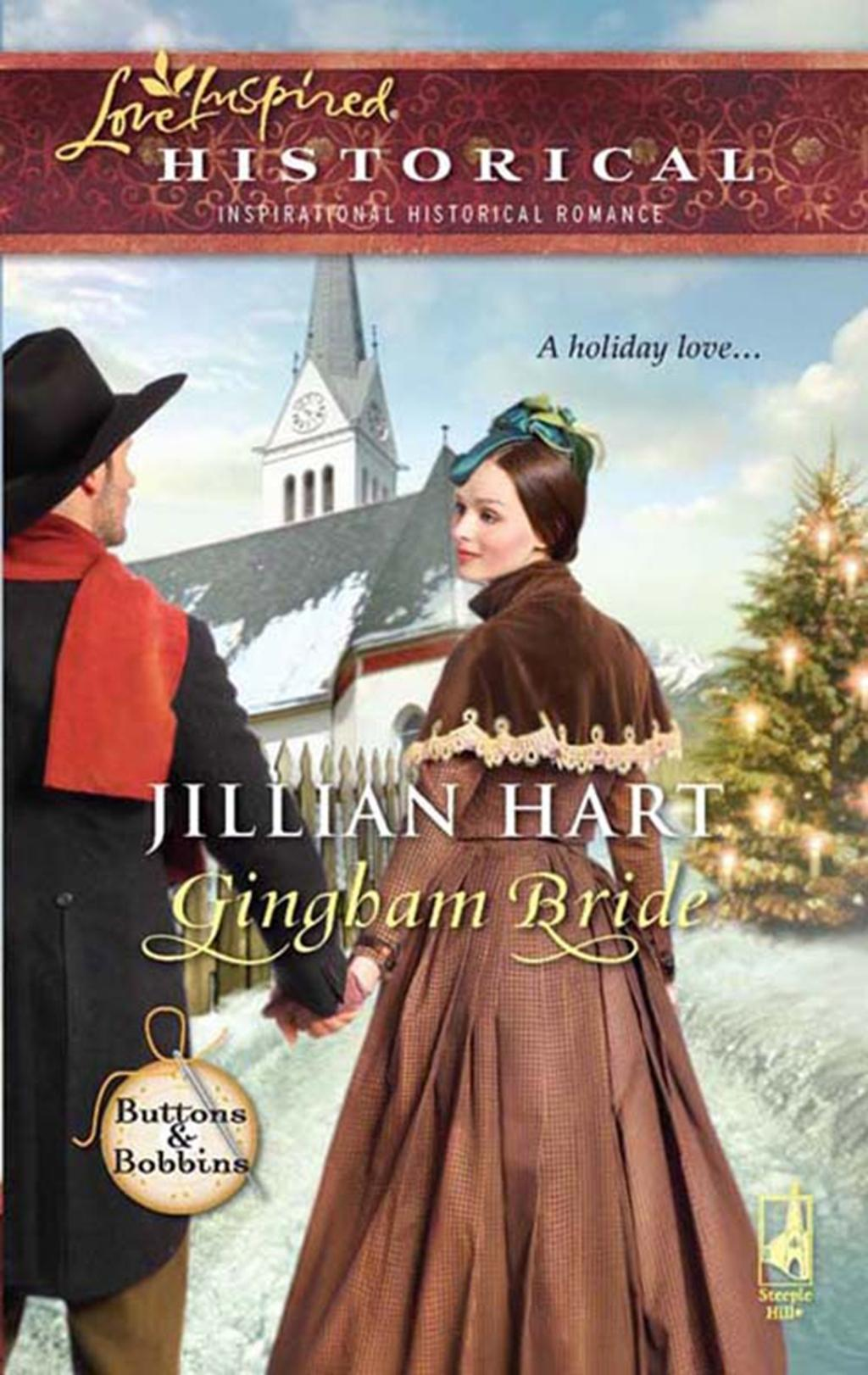 Gingham Bride (Mills & Boon Historical) (Buttons and Bobbins, Book 1)