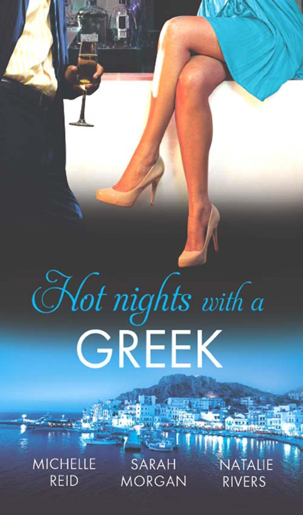 Hot Nights with a Greek: The Greek's Forced Bride / Powerful Greek, Unworldly Wife / The Diakos Baby Scandal (Mills & Boon M&B)