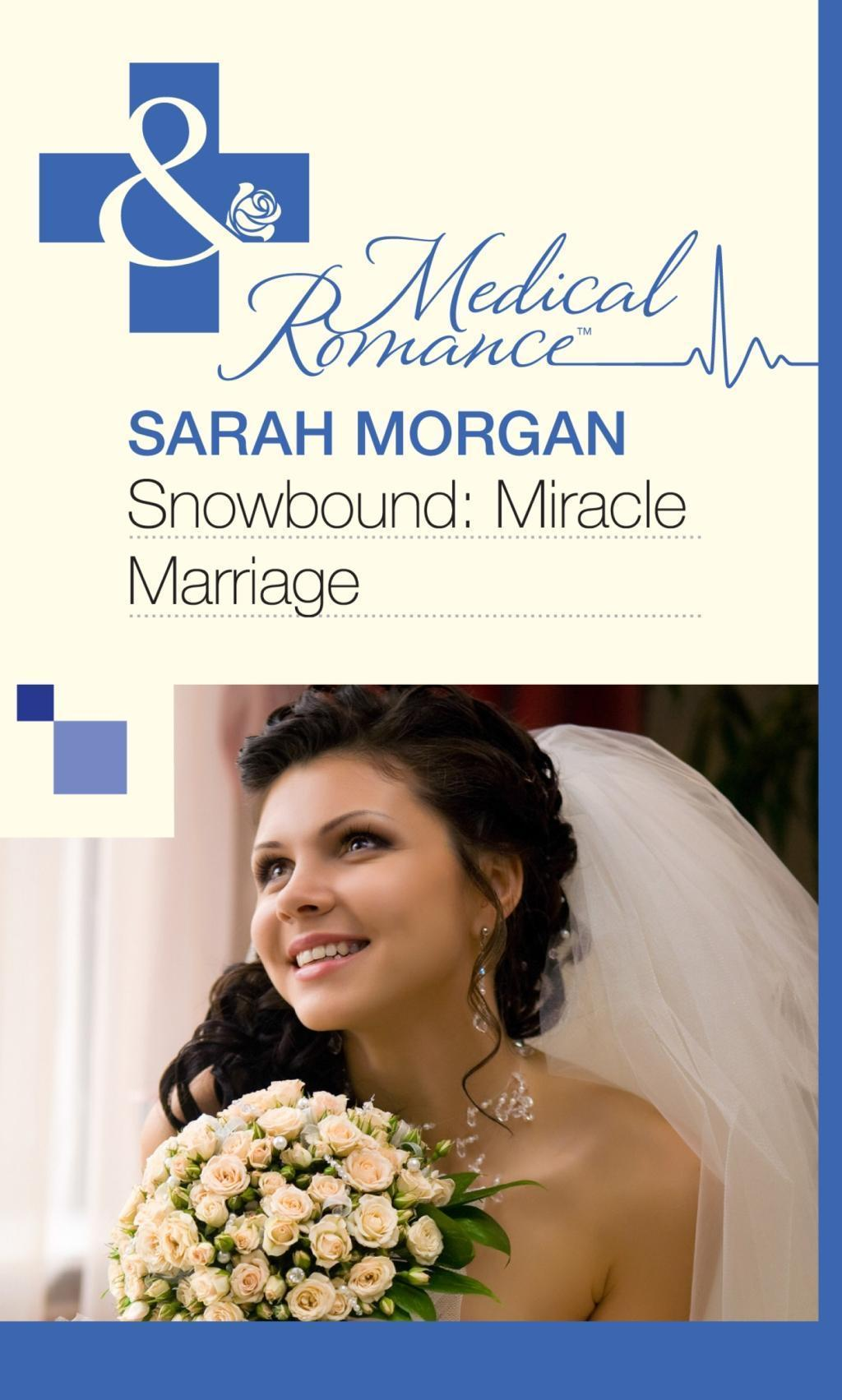 Snowbound: Miracle Marriage (Mills & Boon Medical)