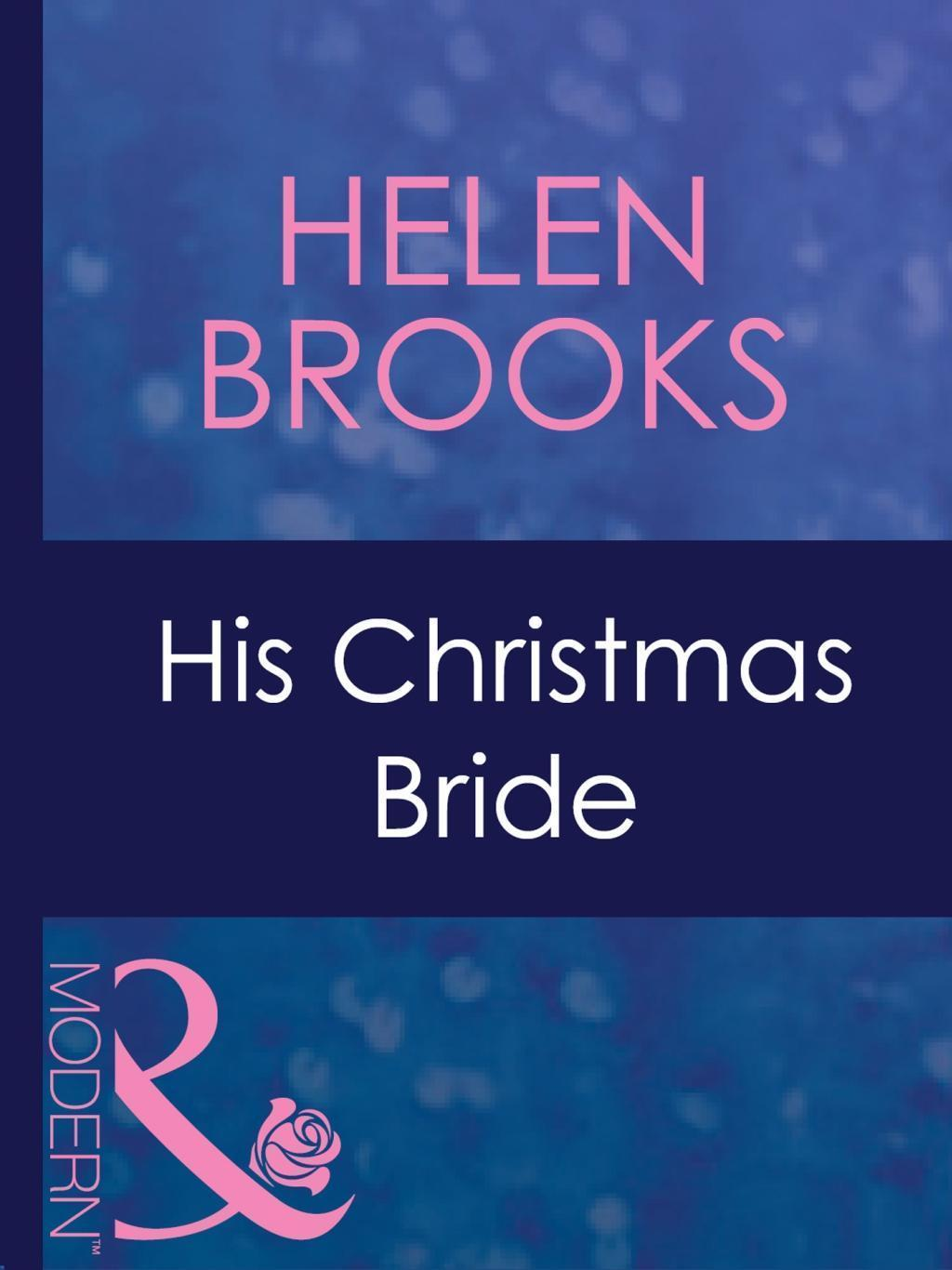 His Christmas Bride (Mills & Boon Modern)