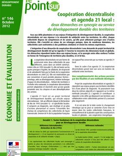 Coopération décentralisée et agenda 21 local : deux démarches en synergie au service du développement durable des territoires.