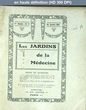 LES JARDINS DE LA MEDECINE  numéro 11 du 10 juillet 1921