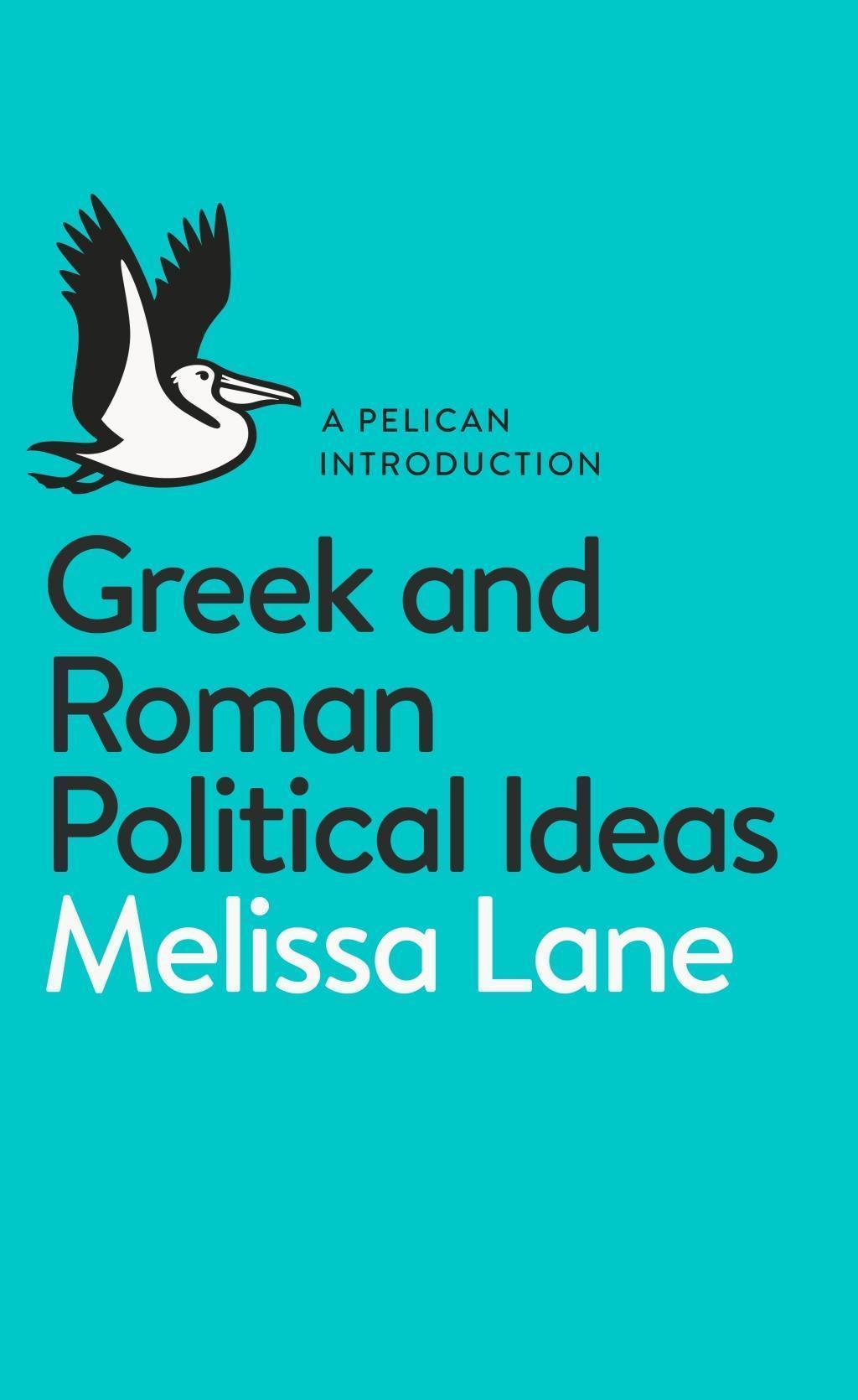 Greek and Roman Political Ideas