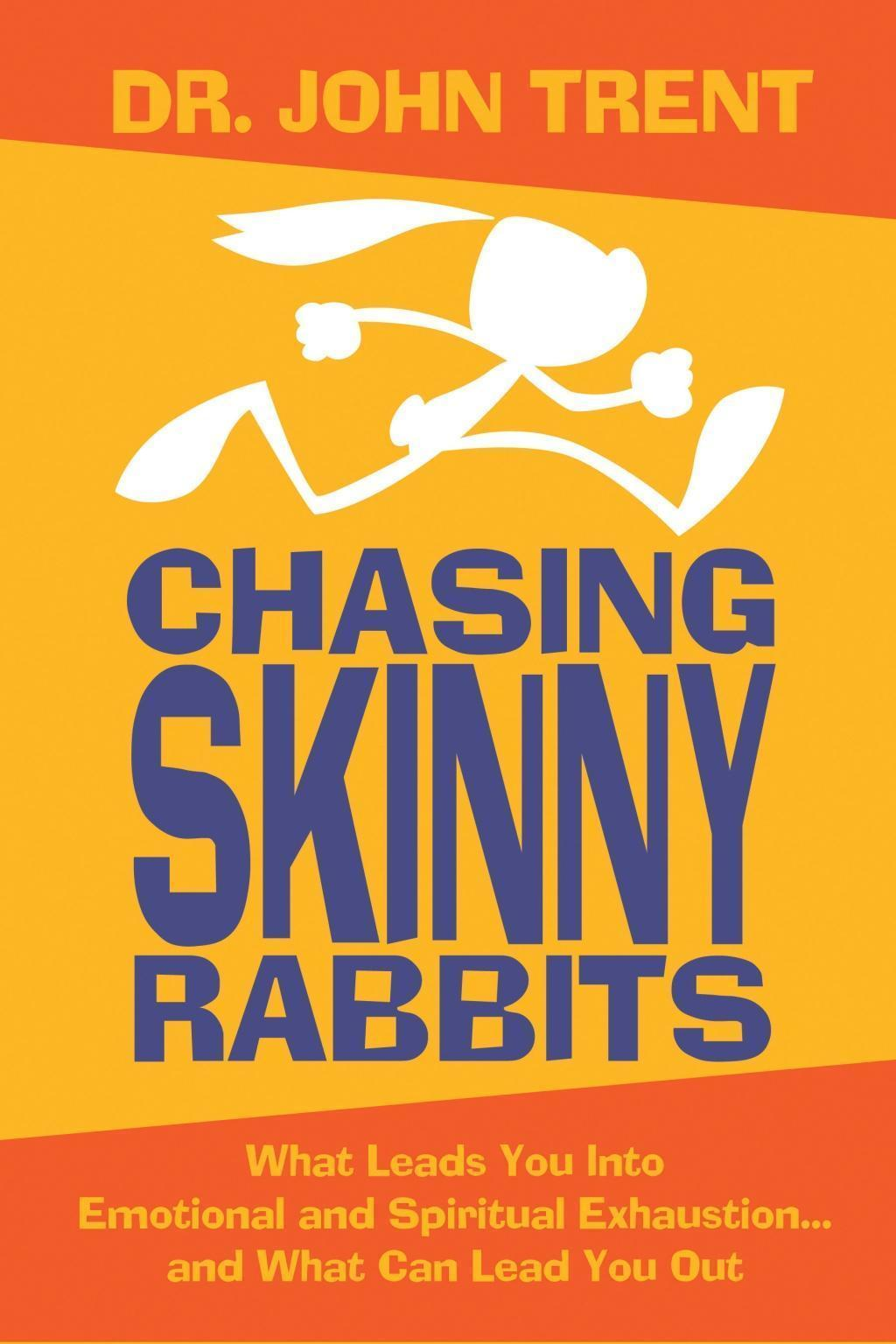 Chasing Skinny Rabbits