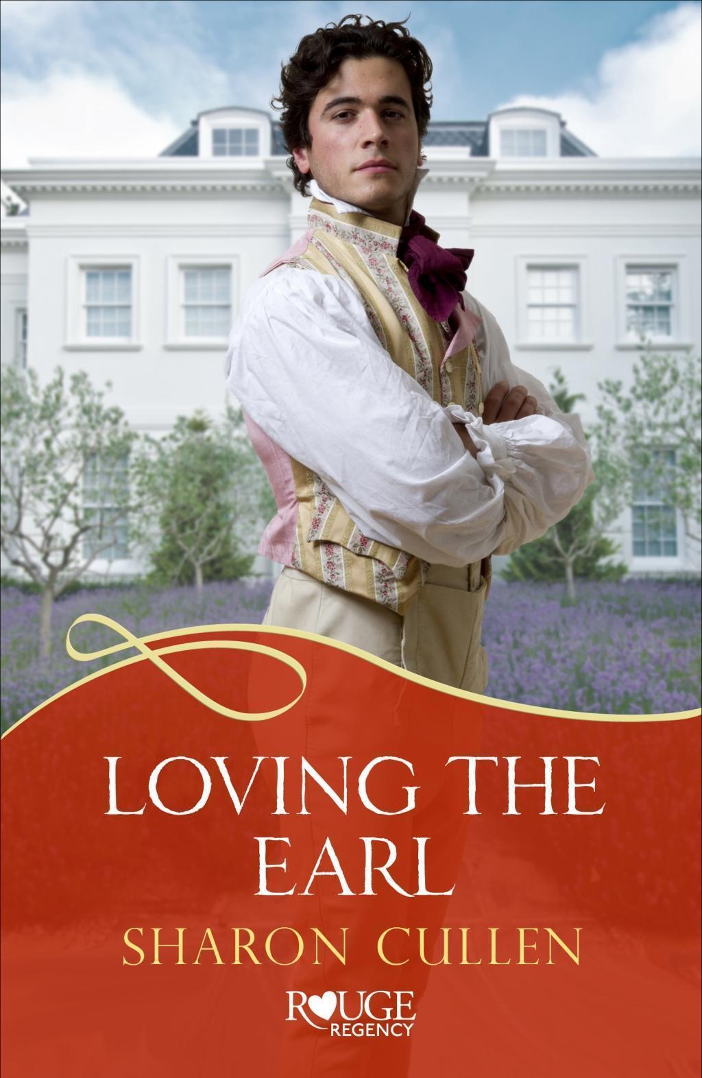 Loving The Earl: A Rouge Regency Romance
