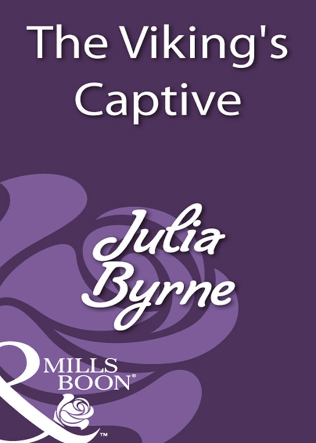 The Viking's Captive (Mills & Boon Historical)