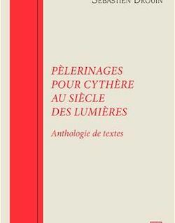 Pèlerinages pour Cythère au siècle des Lumières