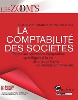 Les Zoom's. La Comptabilité des sociétés 2014-2015 - 12e édition